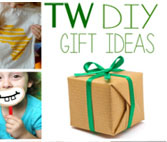 TW DIY GIFT IDEAS